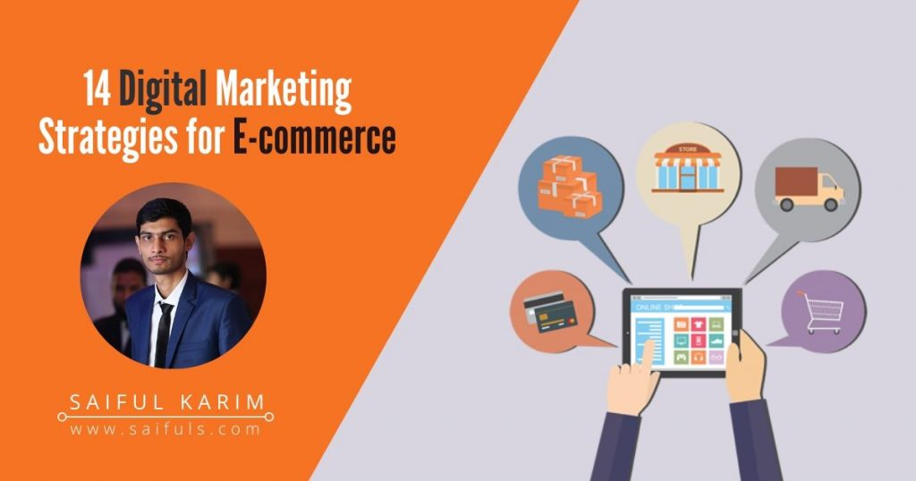 14 Digital Marketing Strategies for ecommerce