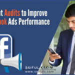 5 Important Audits to Improve Your Facebook Ads Performance